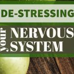 What Happened When I De-Stressed my nervous system